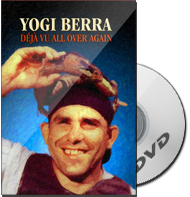 Yogi Berra: Déjà vu All Over Again